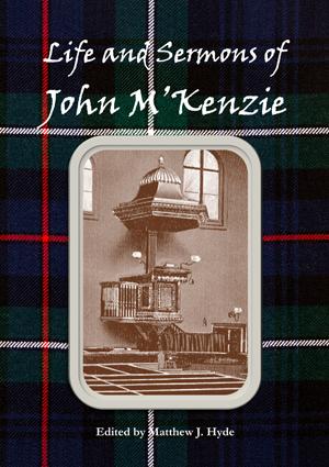 Life and Sermons of John M'Kenzie
